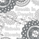 Breathe In Deeply and Exhale Slowly Mandala Coloring Page