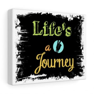 Life's a Journey Canvas Print